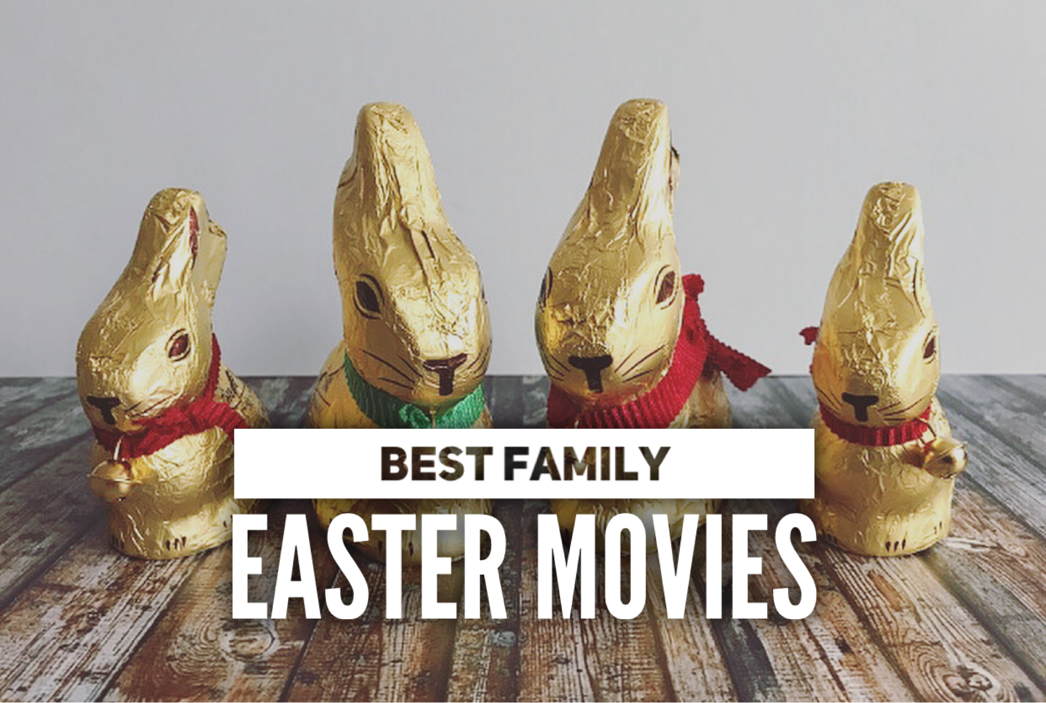 Best Family Easter Movies to Watch with Kids